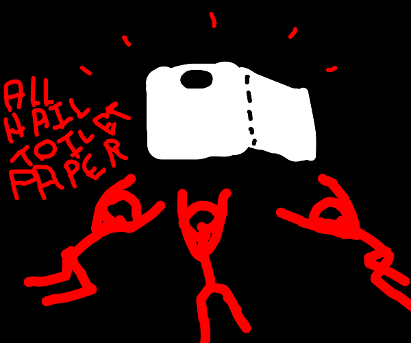 People worshiping to a roll of toilet paper