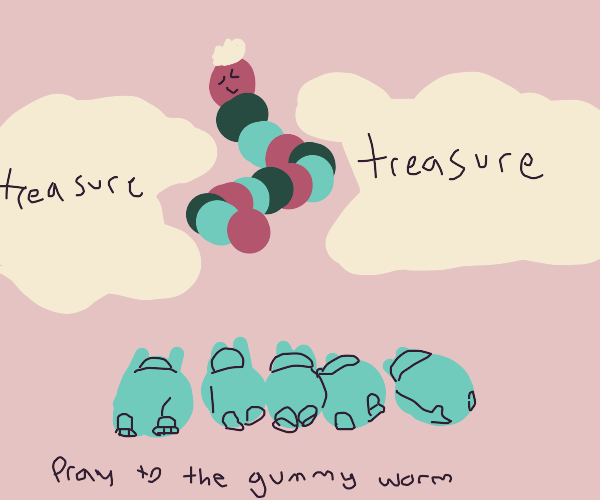 Sacred gummy worm