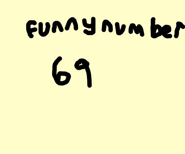 69- nice