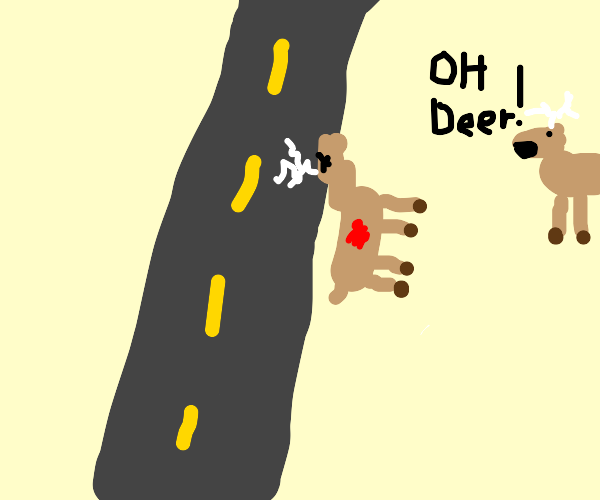 deer makes pun after friend gets hit by car