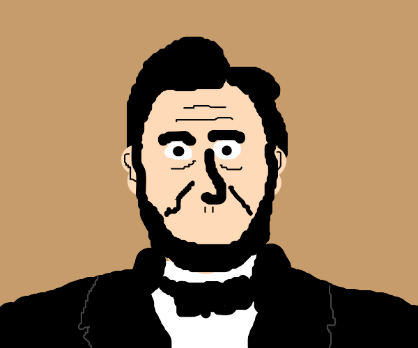 Abraham Lincoln has no mouth