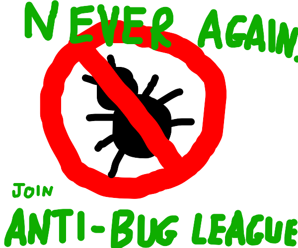 advertisement for the anti-bug league