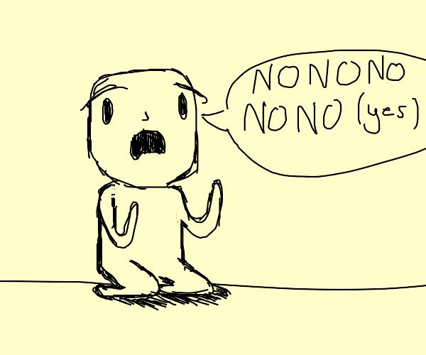 NONONONONONONONO(yes)