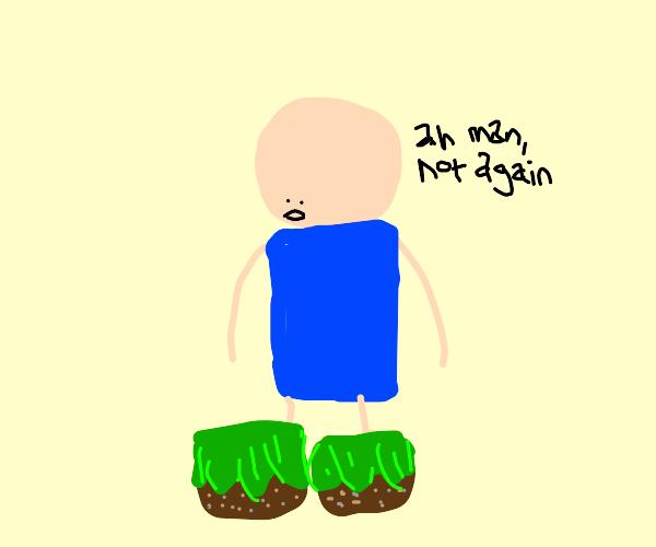 Man has dirt for feet