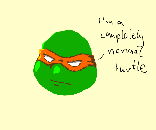 Teenage Mutant Normal Turtles