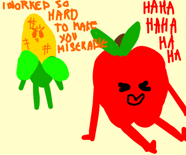 Corn is angry with happy apple