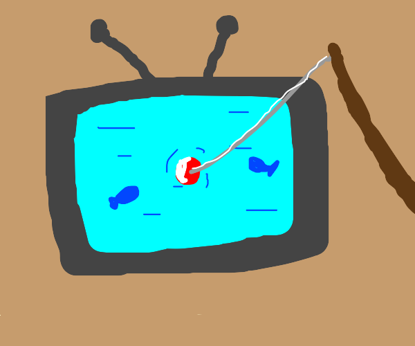 Fishing into the TV