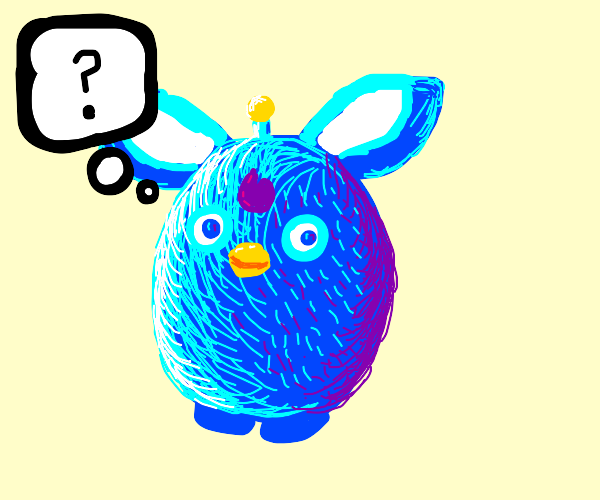 Furby thinks about the meaning of life
