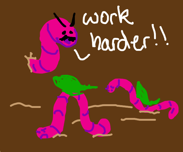 boss worm telling worker worms to work harder
