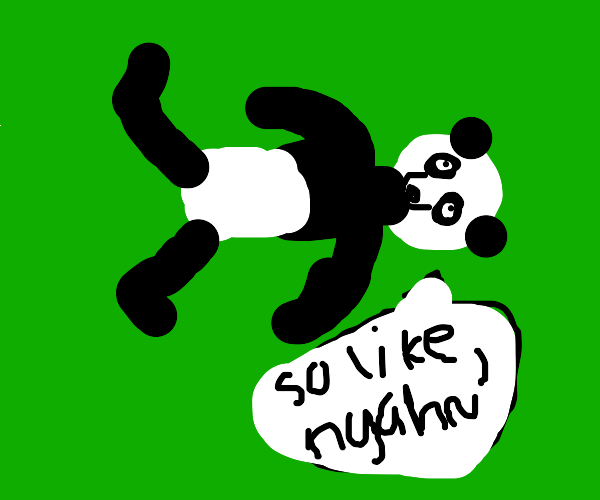 "bear lying on ground says ""nyah"""