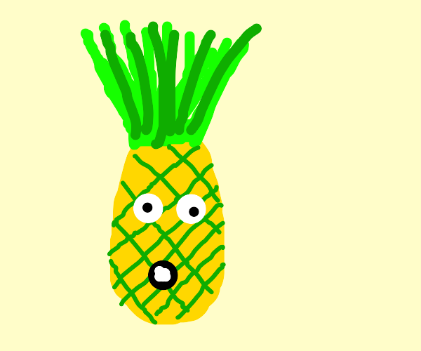 REEEEEEEEEEEEEEEEEEEEEEEE pineapple