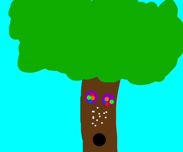 The trees are on cocaine