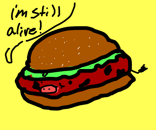 Hamburger but the cow is still alive