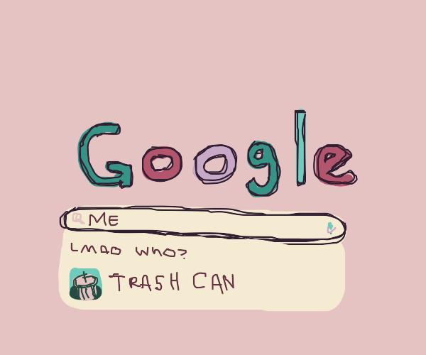 When ur so unknown on google