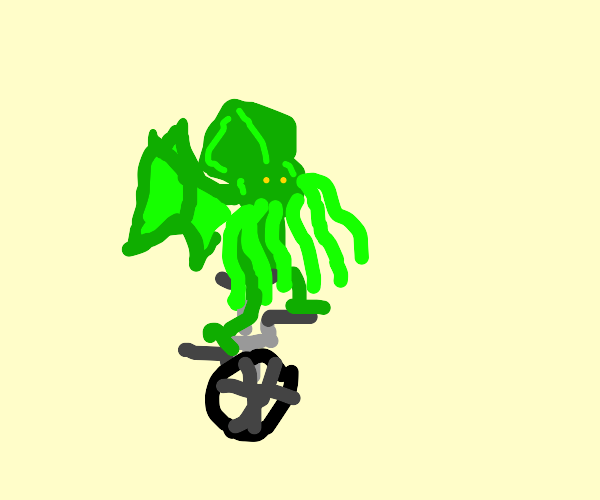 Cthulhu has problems using unicycle