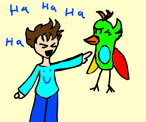 person laughs at berd