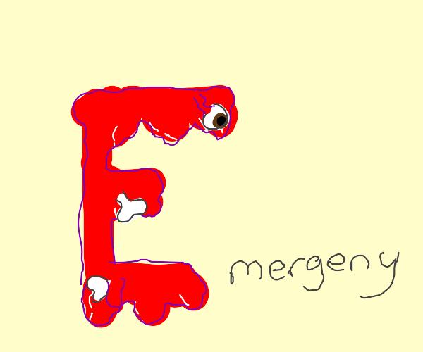 A Bloody E(mergency)