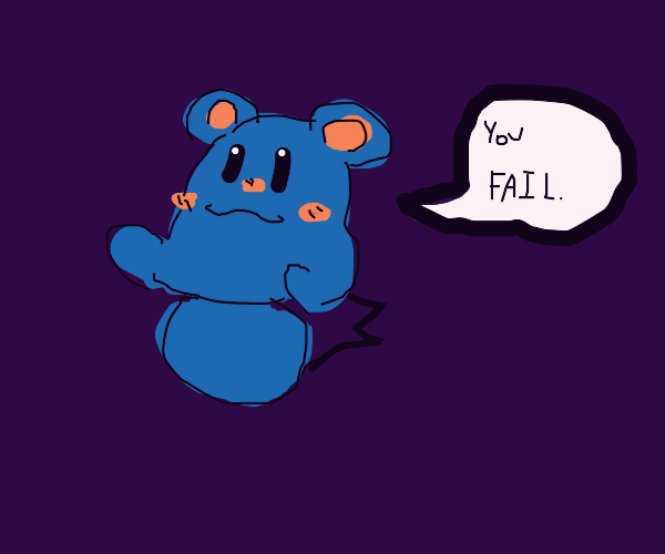 "Azurill says, ""You FAIL."""