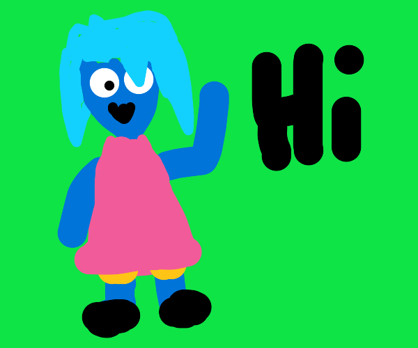 Blue Girl Says Hi!