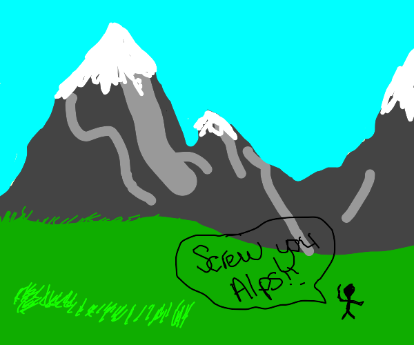 Yelling at the Alps