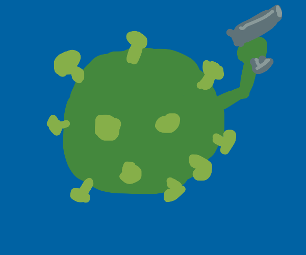 Corona virus has a gun