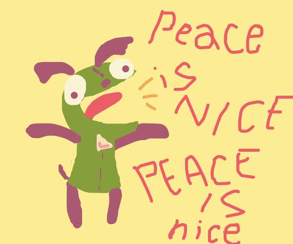 peace is nice
