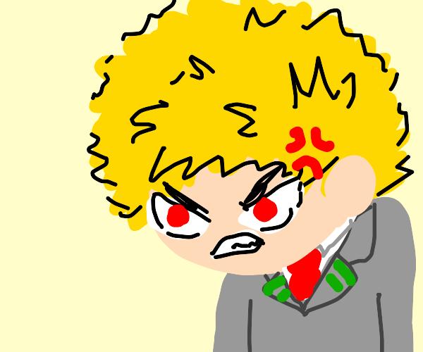 Very angry dude