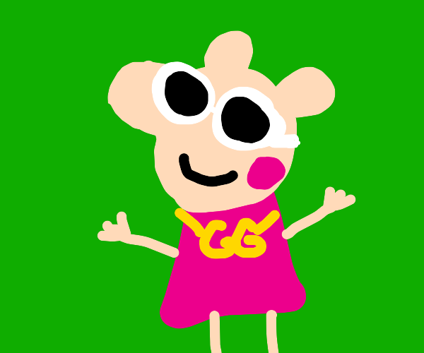 Pepa pig has clout goggles