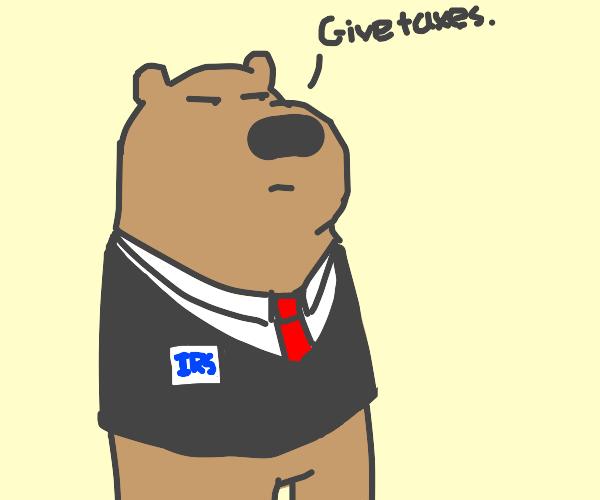 Bear demands taxes