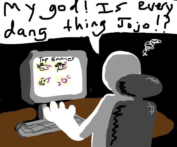 Why is every top game JJBA?
