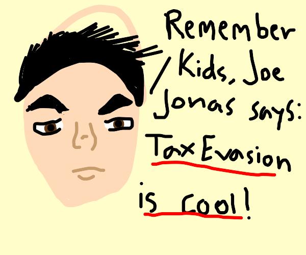 joe jonas condones tax evasion