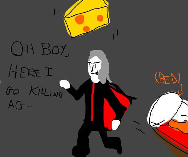 vampire wakes up ready to kill under cheese
