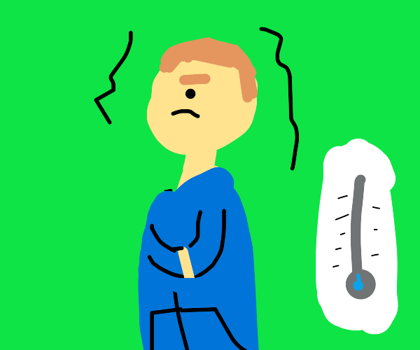 Person freezing while temperature is going do