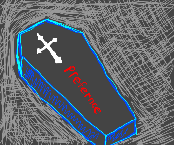 blue coffin that says prefernce on it