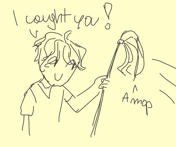 Catching a Mop