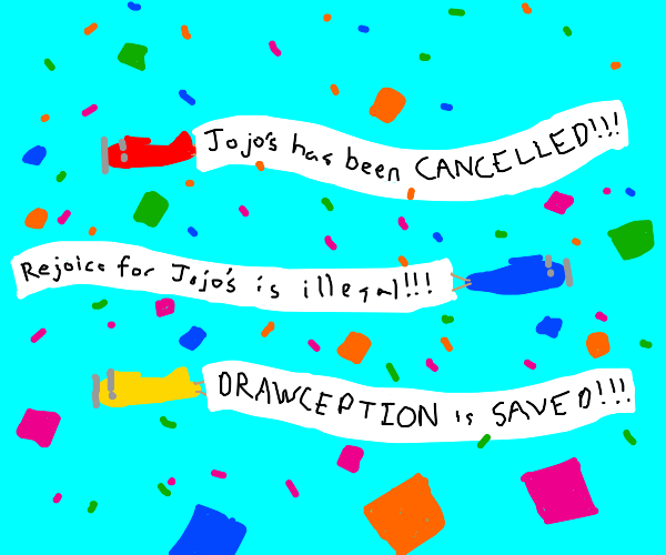 Everyone celebrates when Jojo is cancelled