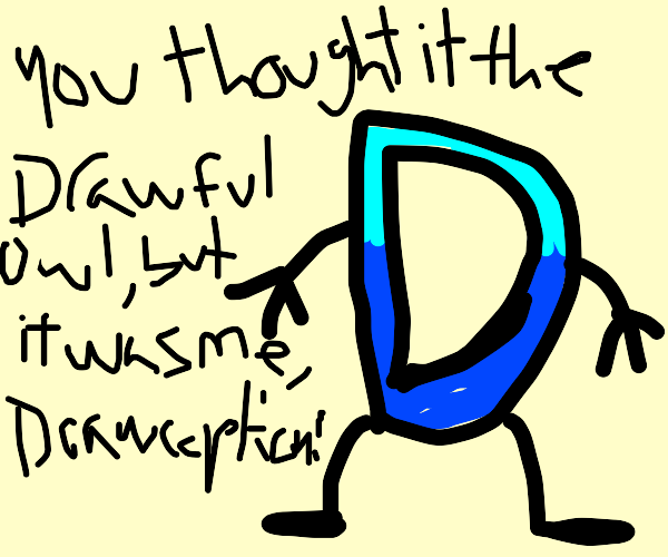 but it was me, drawception!!