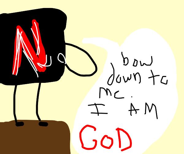 NETFLIX IS GOD,no swear.