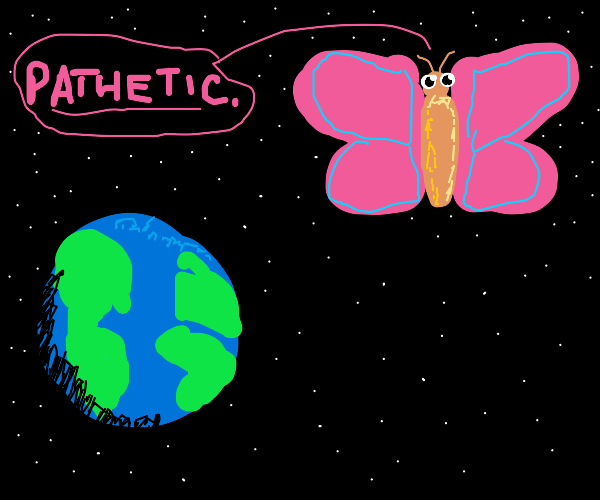 A butterfly rules over the earth