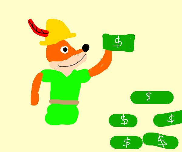 Robin Hood (Fox) is now rich