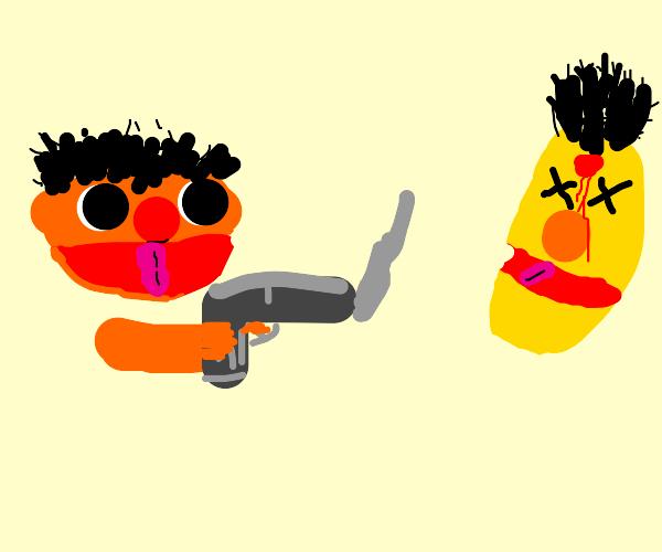 Ernie has had it with Bert's crap
