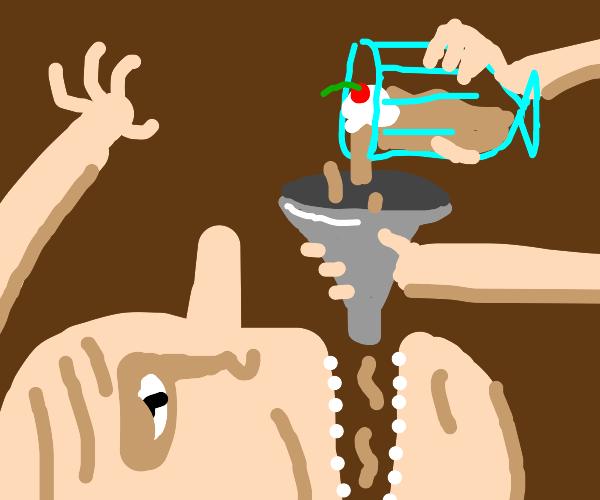 forcing someone to eat a milkshake