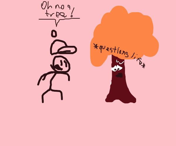 Oh no! A Tree!