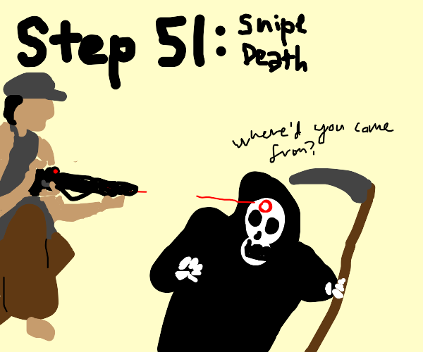 Step 50: Hide from death!