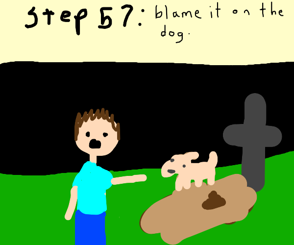 Step 56: poop on the grave for no reason