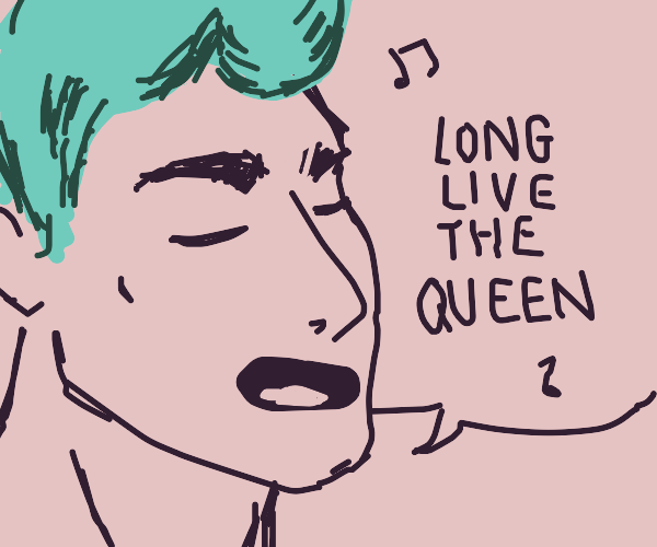 teal haired guy singing a song about th queen