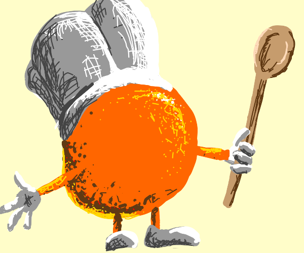 Orange is a cook