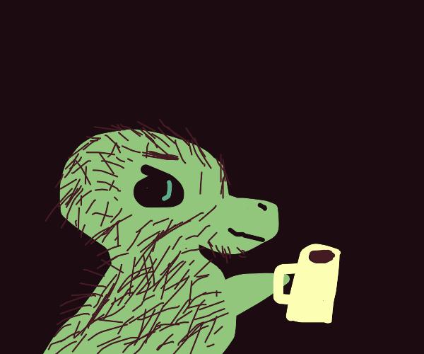 Hairy lizard drinking coffee