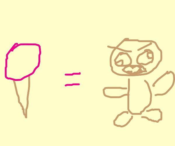 Ice Cream make people go crazy