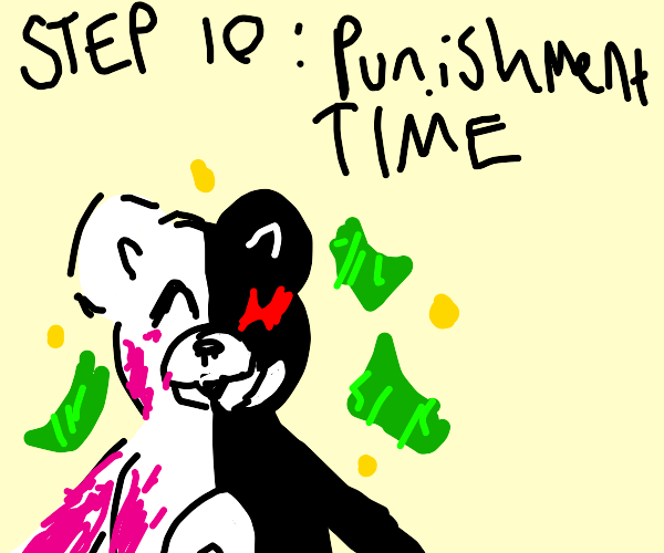 Step 9: Take the money when they get arrested